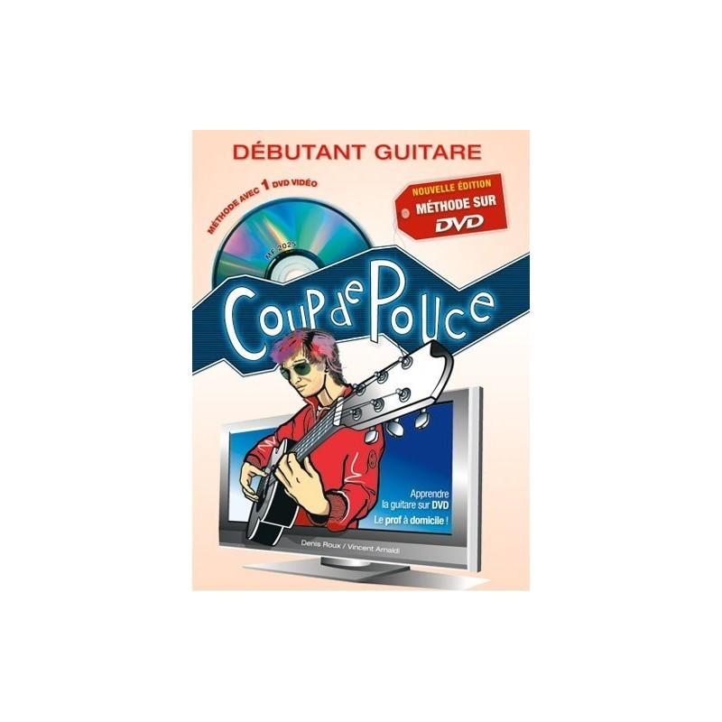 Coup de Pouce Débutant Guitare DVD Denis Roux Ed Coup de Pouce Melody music caen