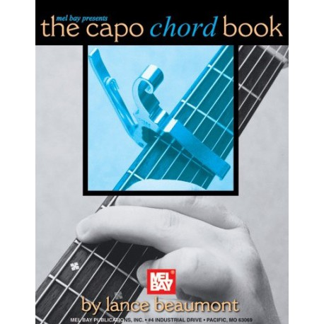 The Capo Chord Book Lance Beaumont Ed Mel Bay Melody music caen