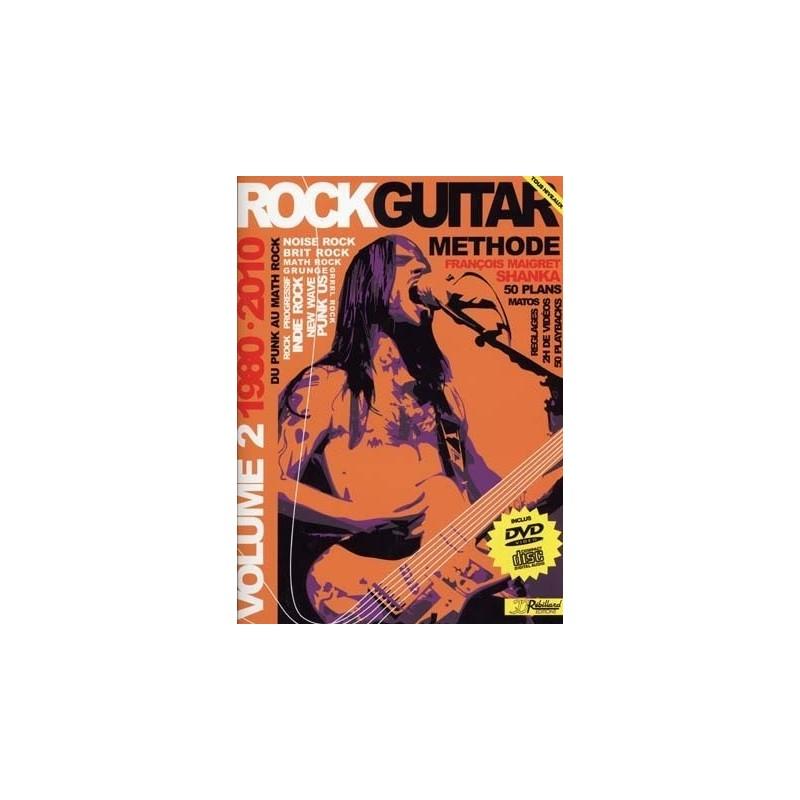 Rock Guitar Vol2 1980-2010 François Maigret Ed Rébillard Melody music caen