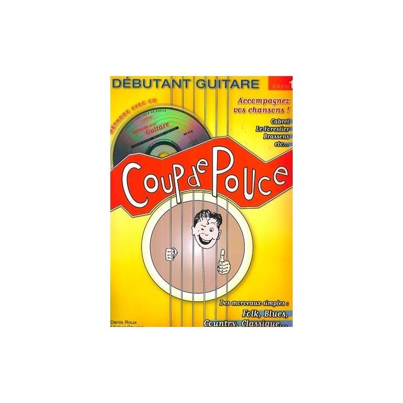 Coup de Pouce Guitare Vol. 1 Denis Roux Ed Carish Melody music caen